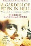 A Garden of Eden in Hell: The Life of Alice Herz-Sommer - Müller Melissa
