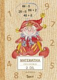 Matematika pro 2. ročník základní školy (2. díl) - Jana Potůčková