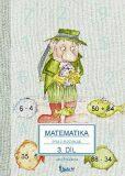 Matematika pro 2. ročník základní školy (3. díl) - Jana Potůčková