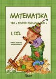 Matematika pro 4. ročník základní školy (1. díl) - Jana Potůčková