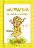 Matematika pro 4. ročník základní školy (3. díl) - Jana Potůčková