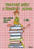 Pracovní sešit z českého jazyka pro 4. ročník základní školy (1. díl) - Jana Potůčková