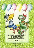 Procvičovací sešit z matematiky pro 3. ročník základní školy (3. díl) - Jana Potůčková