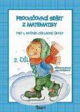 Procvičovací sešit z matematiky pro 4. ročník základní školy (2. díl) - Jana Potůčková