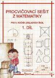 Procvičovací sešit z matematiky pro 5. ročník základních škol (1. díl) - Jana Potůčková