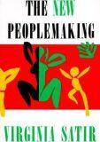 The New Peoplemaking - Virginia Satirová