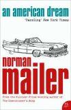 An American Dream - Mailer Norman
