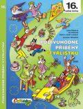 Podivuhodné příběhy Čtyřlístku 16. kniha - Jaroslav Němeček, ...