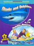 Macmillan Children´s Readers Level 6 Sharks And Dolphins / Dolphins Rescue - Donna Shaw