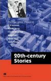 Macmillan Literature Collections (Advanced): 20th Century Stories - Ceri Jones