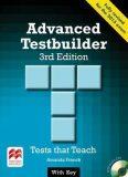 Advanced Testbuilder 3rd Edition.: With Key + Audio CD - Amanda French