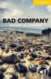 Bad Company Level 2 Elementary/Lower-intermediate - Richard MacAndrew