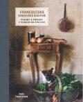Francouzská venkovská kuchyně - Thorisson Mimi