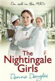 The Nightingale Girls : (Nightingales 1) - Donna Douglasová