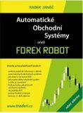 Automatické obchodní systémy aneb Forex Robot - Radek Janáč