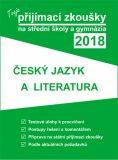 Tvoje přijímací zkoušky 2018 na střední školy a gymnázia: Český jazyk a literatura - neuveden