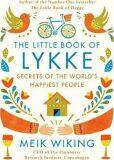 The Litle Book of Lykke: The Danish - Meik Wiking