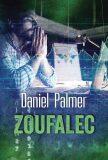 Zoufalec - Daniel Palmer