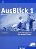 Ausblick 1: Arbeitsbuch mit integrierter Audio-CD - Anni Fischer-Mitziviris, ...