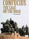 Confucius : The Sage on the Road - Qian Ning