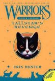 Warriors Super Edition: Tallstar´s Revenge - Erin Hunterová
