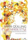 Paper Quilling Chinese Style - Zhu Liqun Paper Arts Museum