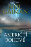 Američtí bohové - Neil Gaiman