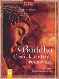 Buddha – Cesta k vnitřní rovnováze - Mannschatz Marie