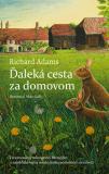 Ďaleká cesta za domovom - Richard Adams