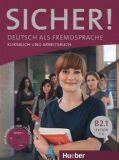 Sicher! B2/1: Kurs und Arbeitsbuch mit CD-ROM zum Arbeitsbuch, Lektion 1–6 - Dr. Magdalena Matussek, ...