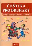 Čeština pro druháky: Procvičování pravopisu ve 2. ročníku ZŠ - kolektiv autorů