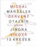 Červený otazník (2013 - 2016) / 13 kreseb - Michal Maršálek, ...