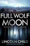 Full Wolf Moon - Lincoln Child