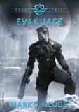 Evakuace - První linie 2 - Marko Kloos