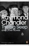 The Big Sleep and Other Novels - Raymond Chandler