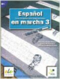 Espanol en marcha 3 - učebnice (do vyprodání zásob) - Francisca Castro, ...