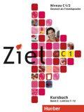 Ziel C1/2: Paket Kursbuch und Arbeitsbuch mit Lerner-CD-ROM - Sandra Evans, ...