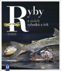 Ryby z našich rybníků a řek - Vogt Jacqueline, Swoboda Ingo