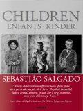 Sebastiao Salgado: Children - Sebastiao Salgado