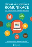 Písemná a elektronická komunikace pro SŠ úřady a veřejnost - Kocourková, Hochová