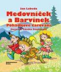 Medovníček a Barvínek - Jan Lebeda