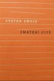 Zmatení citů - Stefan Zweig