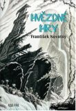 Hvězdné hry - František Novotný, ...