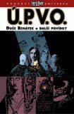 Ú.P.V.O. 2 - Duše Benátek a další povídky - Mike Mignola