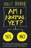 Am I Normal Yet? - Holly Bourneová