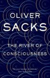River Of consciousness - Oliver Sacks