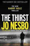 The Thirst - Jo Nesbø