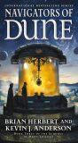 Navigators of Dune: Book Three of the Schools of Dune Trilogy - Brian Herbert