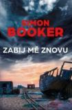 Zabij mě znovu - Simon Booker