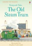 Farmyard Tales: The Old Steam Train - Heather Amery